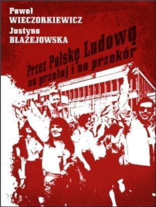 """Historyczna książka roku - zachęcam do głosowania na """"PRL na prz - Dżoana: """"ZBIERAJĄC KROPELKI NADZIEI"""""""